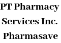 PT Pharmacy Services Inc. (Pharmasave)